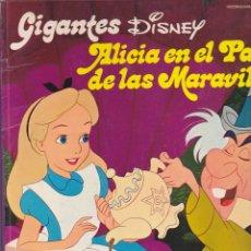 Cómics: GIGANTES DISNEY ALICIA EN EL PAIS DE LAS MARAVILLAS . Lote 180842082