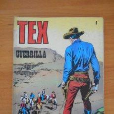Cómics: TEX Nº 6 - GUERRILLA - BURU LAN - LEER DESCRIPCION (7F). Lote 181476466