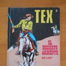 Cómics: TEX Nº 13 - EL DESIERTO ARDIENTE - BURU LAN (7J). Lote 181476947