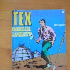 Cómics: TEX Nº 22 - EMBOSCADA SANGRIENTA - BURU LAN (7Ñ). Lote 181477875