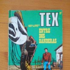 Cómics: TEX Nº 27 - ENTRE DOS BANDERAS - BURU LAN (7Y). Lote 181542022
