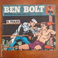 Cómics: BEN BOLT - EL FRAUDE. NUM 10. Lote 182059367
