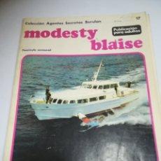 Cómics: MODESTY BLAISE. 17. COLECCION AGENTES SECRETOS BURULAN. VER. Lote 182364825