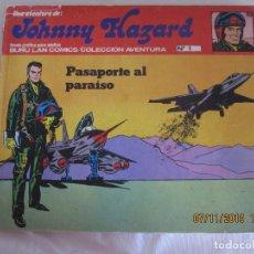 Cómics: JOHNNY HAZARD Nº 1 BURU LAN COMICS PASAPORTE AL PARAISO . Lote 182593487