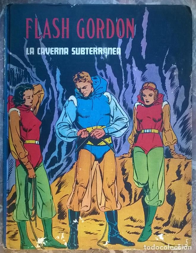 FLASH GORDON, LA CAVERNA SUBTERRÁNEA. TAPA DURA, TOMO 4. BURU LAN 1972 (Tebeos y Comics - Buru-Lan - Flash Gordon)