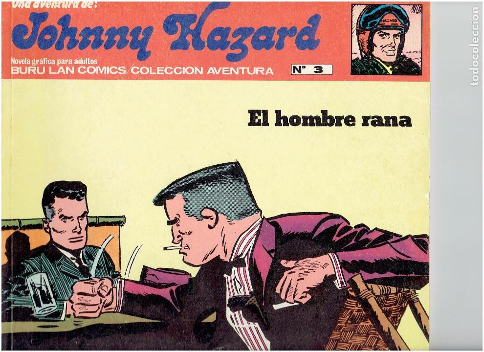Cómics: * JOHNNY HAZARD * ED. BURULAN 1973 * LOTE Nº 2, 3, 6, * EXCELENTES * - Foto 2 - 183724277