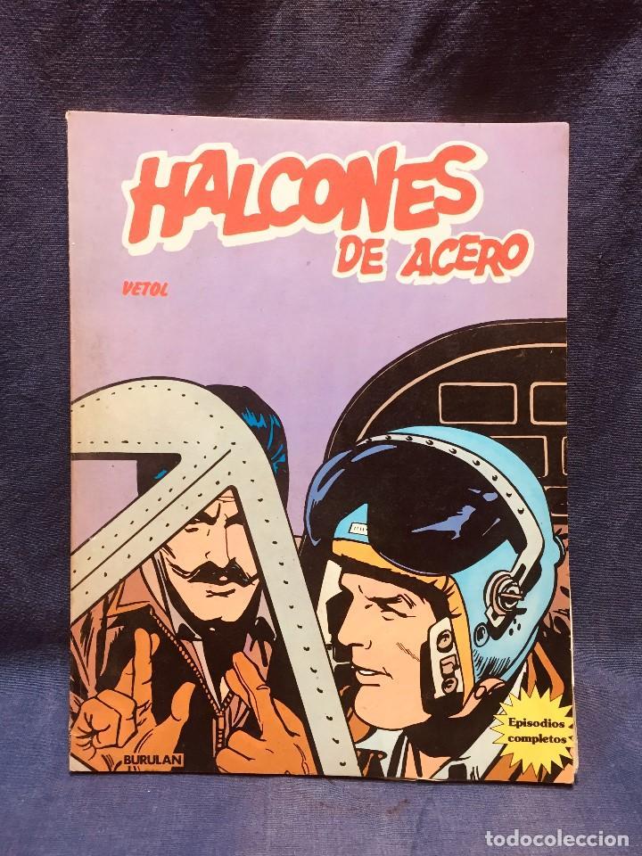 HALCONES DE ACERO Nº 2 VETOL EL LINGOTE BURULAN 1974 EPISODIOS COMPLETOS (Tebeos y Comics - Buru-Lan - Halcones de Acero)