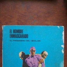 Cómics: EL HOMBRE ENMASCARADO EL PRISIONERO DEL HIMALAYA TOMO Nº1 HEROES DEL COMIC BURU LAN. Lote 184629711