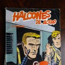 Cómics: HALCONES DE ACERO. EL SECUESTRO. BURULAN. 1974.. Lote 184705290