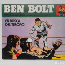 Cómics: BEN BOLT 7 - EN BUSCA DEL TESORO - BURULAN - BURU LAN 1973 . Lote 185710850