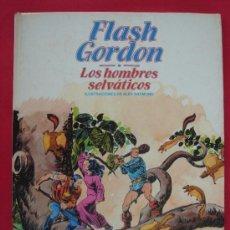 Cómics: FLASH GORDON, LOS HOMBRES SELVÁTICOS. AUTOR, ALEX RAYMOND. ED. BURULAN, AÑO 1983.. Lote 185914742