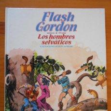 Cómics: FLASH GORDON Nº 6 - LOS HOMBRES SELVATICOS - BURULAN - TAPA DURA (GR). Lote 186990831