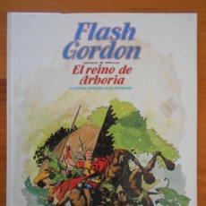 Cómics: FLASH GORDON Nº 7 - EL REINO DE ARBORIA - BURULAN - TAPA DURA (GR). Lote 186993927