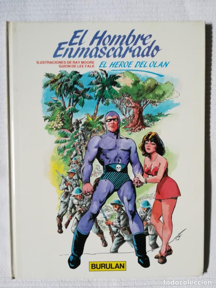 EL HOMBRE ENMASCARADO -EL HÉROE DEL OLAN- BURULAN 1983, TAPA DURA (Tebeos y Comics - Buru-Lan - Hombre Enmascarado)
