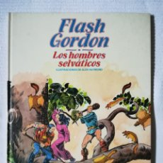Cómics: FLASH GORDON -LOS HOMBRES SELVÁTICOS- DE ALEX RAYMOND -BURULAN 1983, TAPA DURA. Lote 189296983