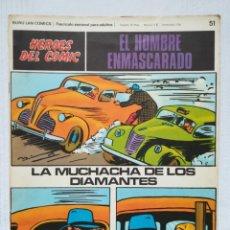 Cómics: EL HOMBRE ENMASCARADO NÚM. 51 HÉROES DEL CÓMIC, BURU LAN 1972. Lote 189354471