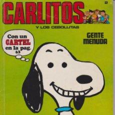 Cómics: CARLITOS Y LOS CEBOLLITAS Nº 2. Lote 189739616