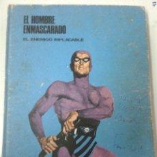 Cómics: EL HOMBRE ENMASCARADO. TOMO 3. EL ENEMIGO IMPLACABLE. BURU LAN. Lote 190704121