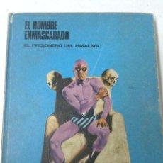 Cómics: EL HOMBRE ENMASCARADO. TOMO 1. EL PRISIONERO DEL HIMALAYA. BURU LAN. Lote 190705902