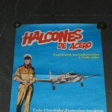 Cómics: (M) CARTEL ORIGINAL ANUNCIADOR - HALCONES DE ACERO, BURULAN EDICIONES 1973. Lote 193072680