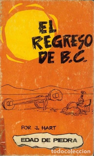 HART, JOHNNY. EL REGRESO DE B. C. (Tebeos y Comics - Buru-Lan - Otros)