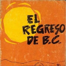 Cómics: HART, JOHNNY. EL REGRESO DE B. C.. Lote 193460517