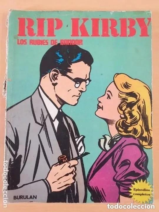 RIP KIRBY - LOS RUBIES DE BANDAR. BURULAN EPISODIO COMPLETO. (Tebeos y Comics - Buru-Lan - Rip Kirby)