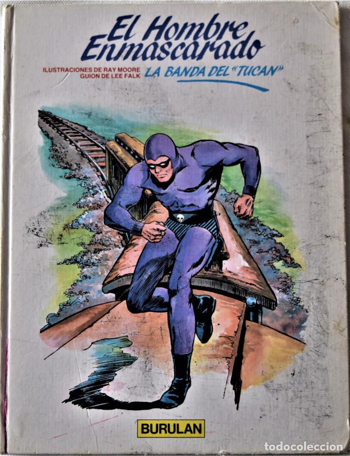 ELHOMBRE ENMASCARADO Nº 14 - LA BANDA DEL TUCAN - BURULAN - POR RAY MOORE Y LEE FALK - TAPA DURA (Tebeos y Comics - Buru-Lan - Hombre Enmascarado)