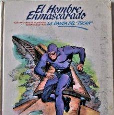 Cómics: ELHOMBRE ENMASCARADO Nº 14 - LA BANDA DEL TUCAN - BURULAN - POR RAY MOORE Y LEE FALK - TAPA DURA. Lote 194948952