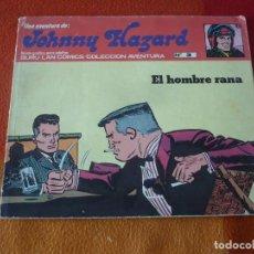 Cómics: JOHNNY HAZARD Nº 3 EL HOMBRE RANA BURU LAN 1973. Lote 197298151
