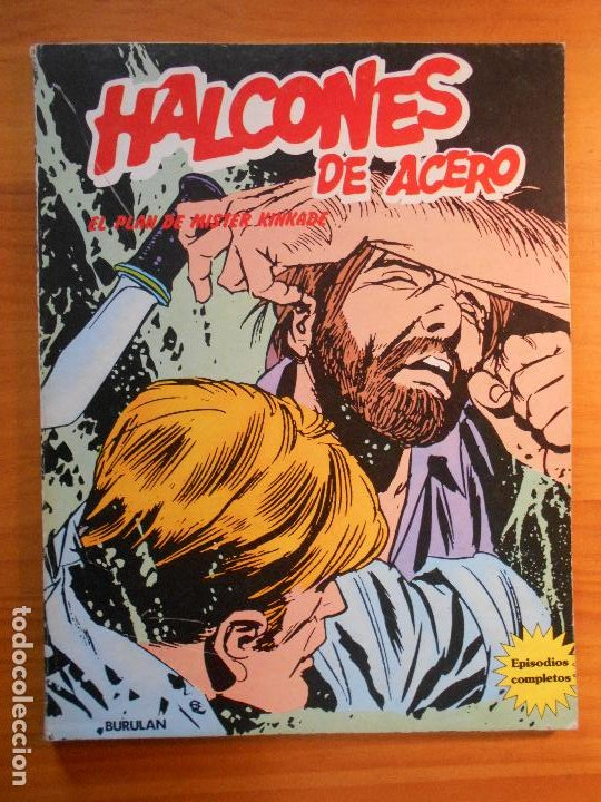 HALCONES DE ACERO Nº 3 - EL PLAN DE MISTER KINKADE - BURULAN (IQ) (Tebeos y Comics - Buru-Lan - Halcones de Acero)