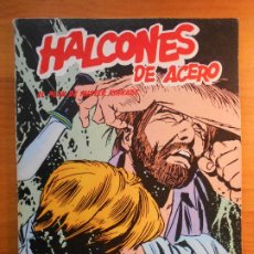 Cómics: HALCONES DE ACERO Nº 3 - EL PLAN DE MISTER KINKADE - BURULAN (IQ). Lote 198285995