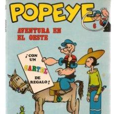 Cómics: POPEYE. Nº 6. AVENTURA EN EL OESTE. BURU LAN, 1971 (P/B3). Lote 198431450