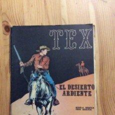 Cómics: TEX 13 EL DESIERTO ARDIENTE - NOVELA GRAFICA PARA ADULTOS - OESTE. Lote 199042478