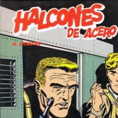 Cómics: HALCONES DE ACERO VOLUMEN 1 EL SECUESTRO. Lote 203177741
