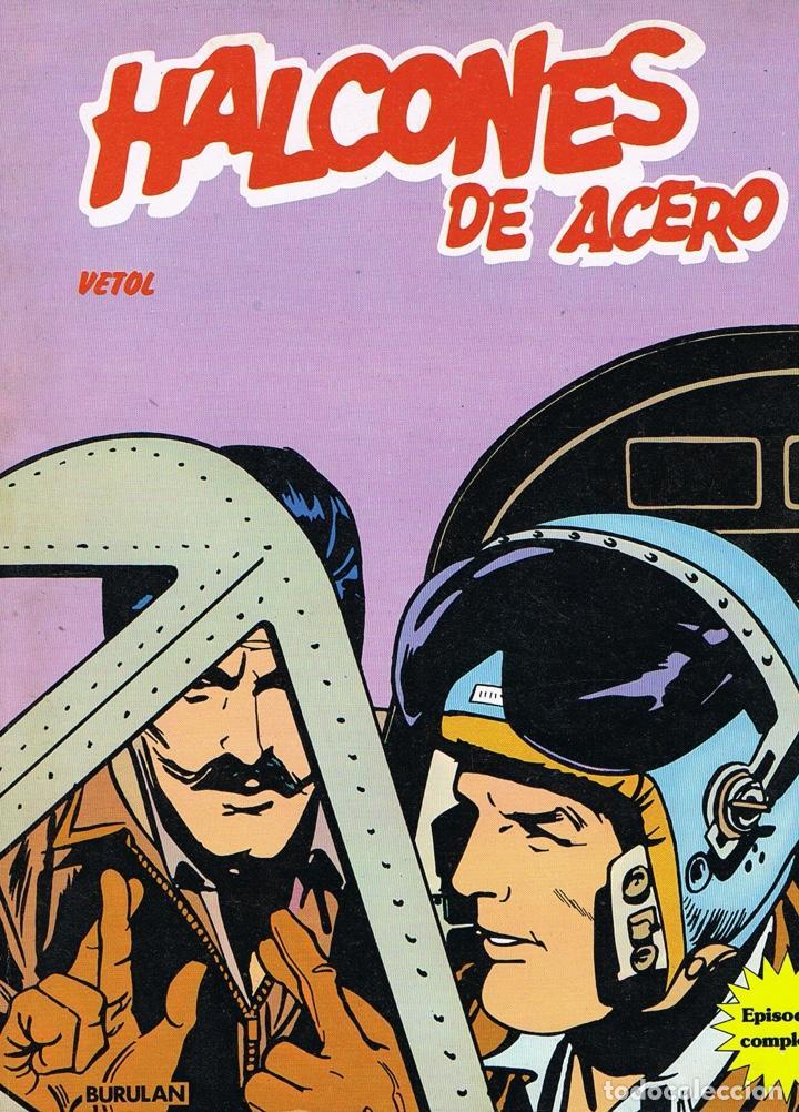 HALCONES DE ACERO VOLUMEN 2 VETOL (Tebeos y Comics - Buru-Lan - Halcones de Acero)