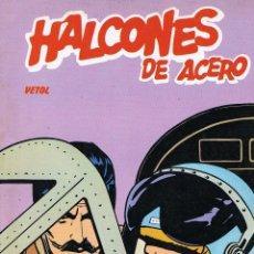 Cómics: HALCONES DE ACERO VOLUMEN 2 VETOL. Lote 203177820