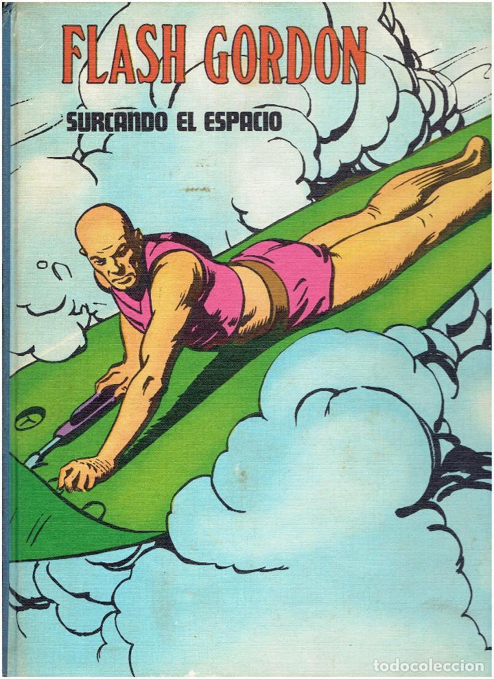 Cómics: * FLASH GORDON * TOMO VI * HEROES DEL COMIC * SURCANDO EL ESPACIO * EDICIONES BURULAN 1972 * - Foto 4 - 206116542