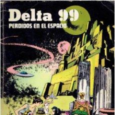Cómics: * DELTA 99 * PERDIDOS EN EL ESPACIO * EDICIONES BURULAN 1974 * EPISODIOS COMPLETOS * ALBUM *. Lote 206177800