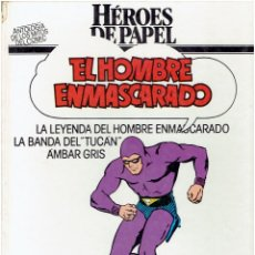 Cómics: * EL HOMBRE ENMASCARADO * HEROES DE PAPEL * EDICIONES BURULAN 1984 * EDICION CIRCULO DE LECTORES *. Lote 206181443