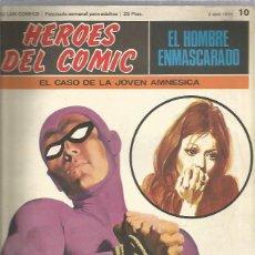 Cómics: EL HOMBRE ENMASCARADO HEROES DEL COMIC 10. Lote 206329810