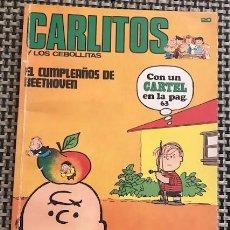 Cómics: CARLITOS Y LOS CEBOLLITAS N°. 20: EL CUMPLEAÑOS DE BEETHOVEN (1972). FALTA POSTER PÁG. 63.. Lote 211529887