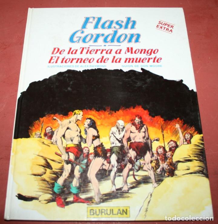FLASH GORDON, DE LA TIERRA A MONGO... - RAYMOND / MOORE - BURULAN - 1984 (Tebeos y Comics - Buru-Lan - Flash Gordon)