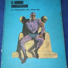 Cómics: EL HOMBRE ENMASCARADO - EL PRISIONERO DEL HIMALAYA - BURULAN. Lote 212909161