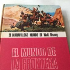 Cómics: EL MARAVILLOSO MUNDO DE WALT DISNEY - EL MUNDO DE LA FRONTERA. Lote 216959782