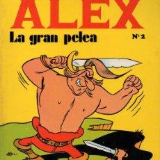 Cómics: ALEX Nº 2 LA GRAN PELEA. Lote 219254325