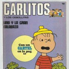 Cómics: CARLITOS 19: LINO Y LA GRAN CALABAZA, 1972, BURU LAN. COLECCIÓN A.T.. Lote 221904348