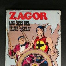 Comics : ZAGOR LOS SEIS DEL BLUE STAR Nº 76 BURULAN BURU-LAN ÚLTIMO NÚMERO DE LA COLECCIÓN MUY DIFÍCIL 1973. Lote 224140122