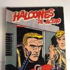 Cómics: HALCONES DE ACERO EL SECUESTRO. Lote 225125540