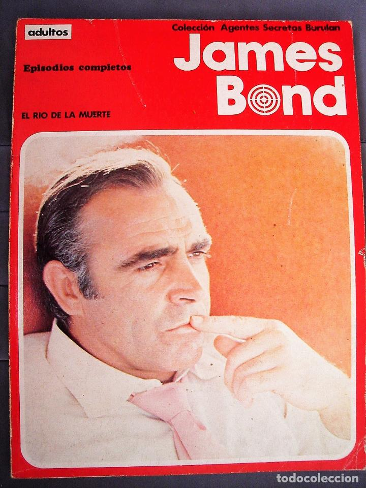 JAMES BOND, TOMO III: EL RÍO DE LA MUERTE. COLECCIÓN AGENTES SECRETOS. BURU LAN EDICIONES, 1973 (Tebeos y Comics - Buru-Lan - James Bond)